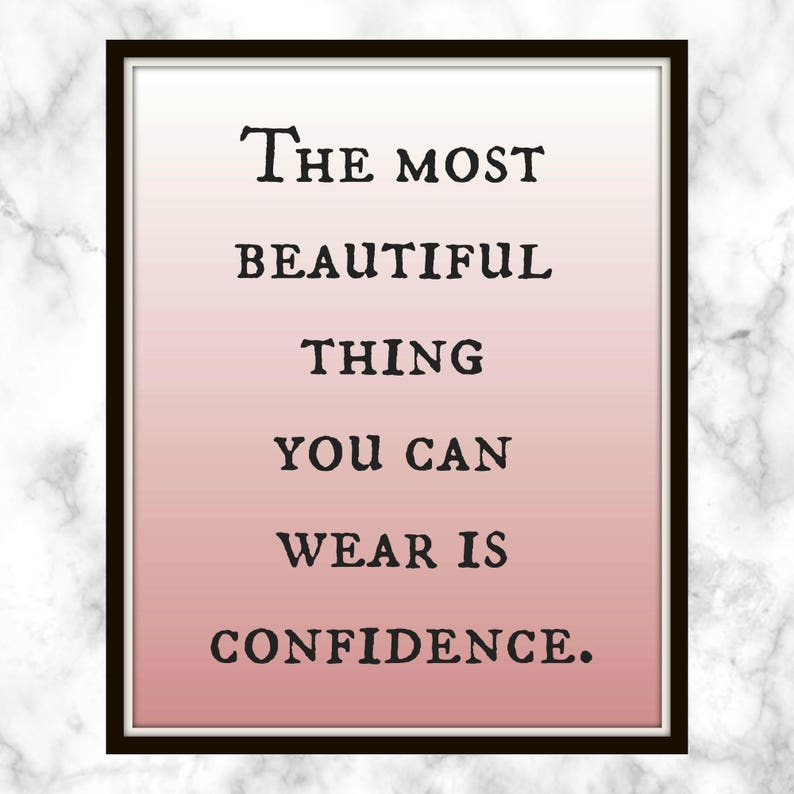 9860df354d The most beautiful thing you can wear is confidence. Blake
