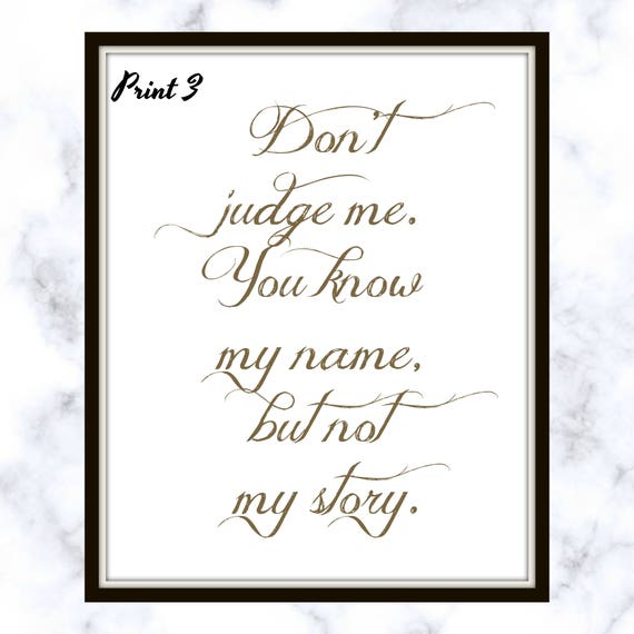 Dont Judge Me You Know My Name But Not My Story Demi Etsy