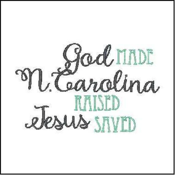 Dios Hizo La Carolina Del Norte Levantó Jesús Guardado Guardado Diseño Del Bordado Frase Carolina Del Norte Bordado Frase Dios Bordado Frase Jesús