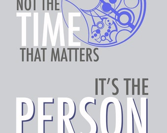 "Doctor Who Valentine Card ""It's Not The Time That Matters, It's The Person""  Printable PDF 5x7 Card"