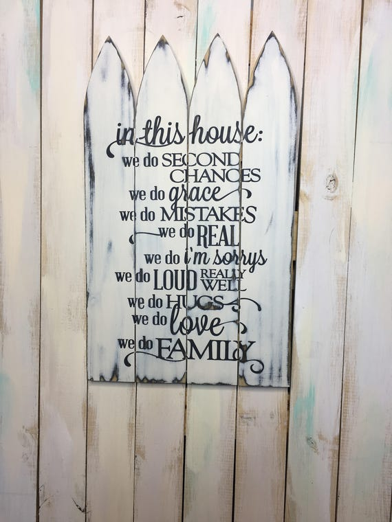 Family Rules Sign In This House Picket Fence Sign Family Etsy