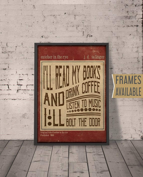 catcher in the rye quote print frames available literary