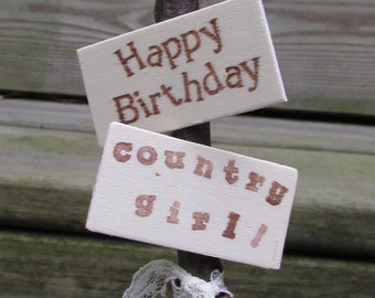 Happy Birthday Country Girl Cake Topper Rustic