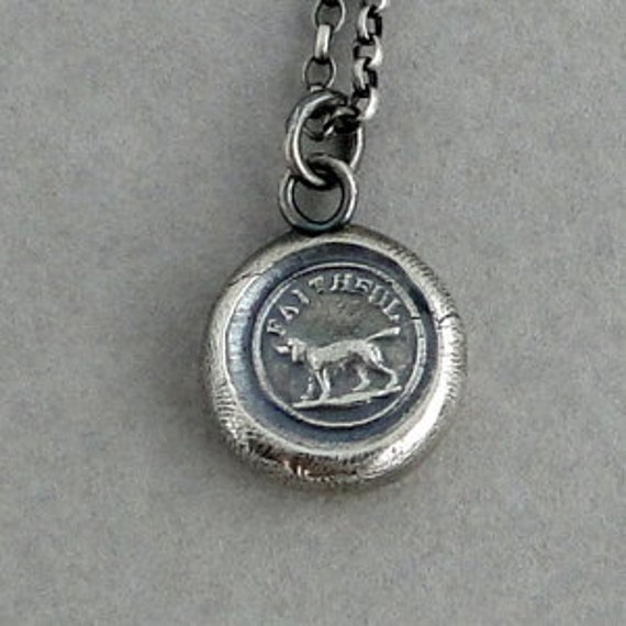 Faithful....... sterling silver wax seal jewelry. Dog, faithful, loyalty for always