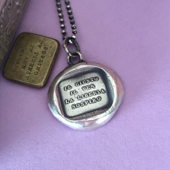 I yearn for Justice, truth and freedom, sterling silver, handmade necklace, antique wax  seal impression, human rights, silver amulet.