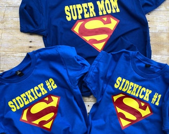 2e2435ca8 Super Hero family shirts. Super Dad. Super Mom. Super Girl. Sidekick