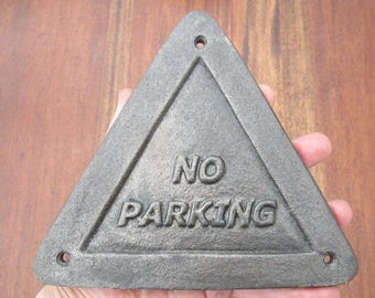 Cast Iron or Steel Metal Wall Sign  NO PARKING - Triangle Warning Plaque - Perfect For You House or Garage Place Outside Your Shop or Office