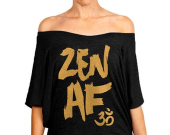 b82fc73ca9 Yoga Clothing, Zen AF, Women's Clothing, Slouchy Tee, Off the Shoulder,  Cute Yoga Shirt, Gym Shirt, Workout Shirt, Om Symbol, Gift for Her