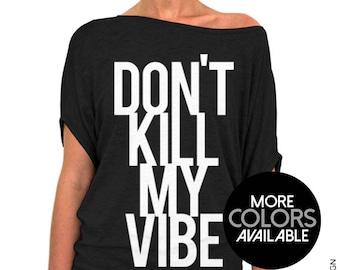 0c26399f2 Dont kill my vibe