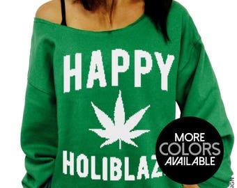Ugly Christmas, Sweater, Happy Holiblaze, Funny Christmas, Womens Christmas, Weed Shirt, Shirt, Slouchy Sweatshirt, Plus sizes, Funny Shirt