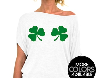 St Patrick's Day, Shirt, Chest Clovers, Womens Top, Slouchy Tee, Clover Boobs, St Patty's Day, Party Top, Womens Clothing, Off the Shoulder