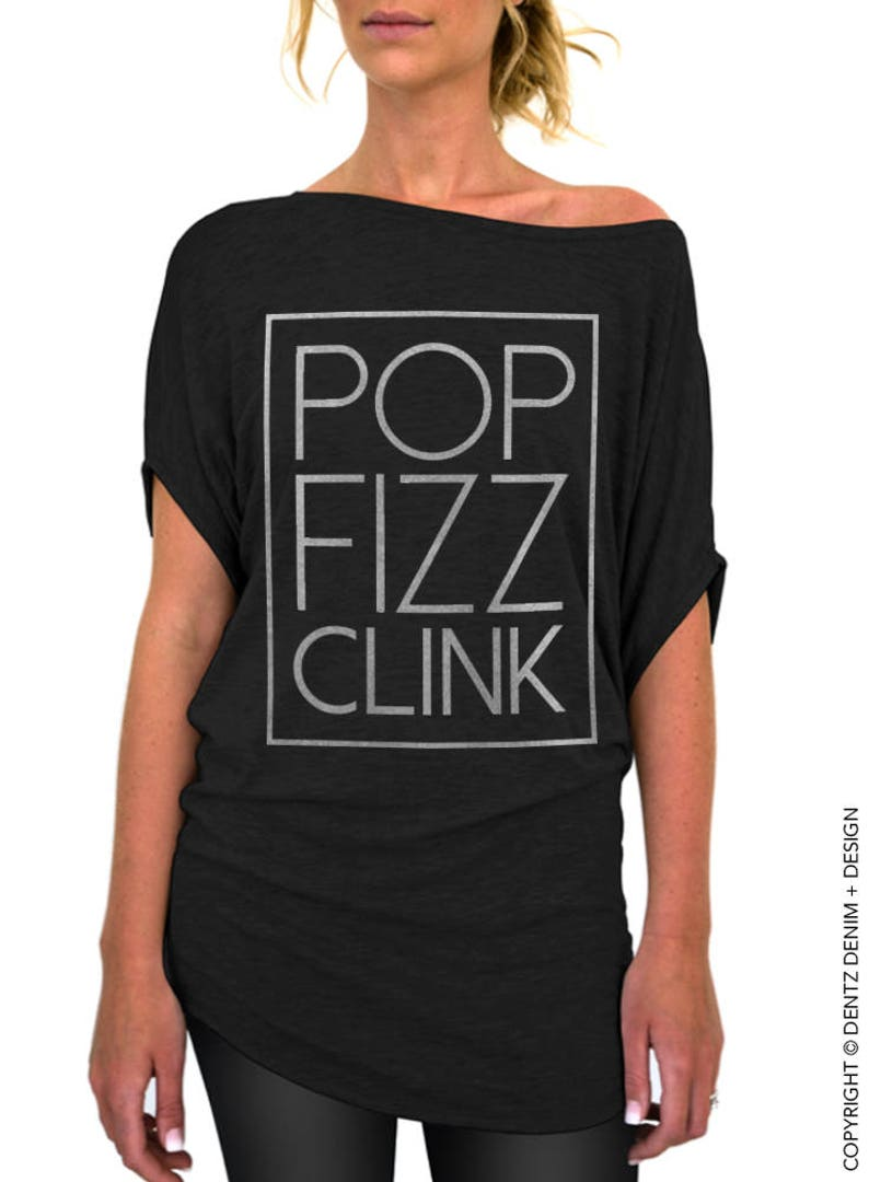 New Years Day Off the Shoulder Slouchy Tee New Years Eve Celebration Pop the Champagne Birthday Pop Fizz Clink Women/'s Slouchy Shirt