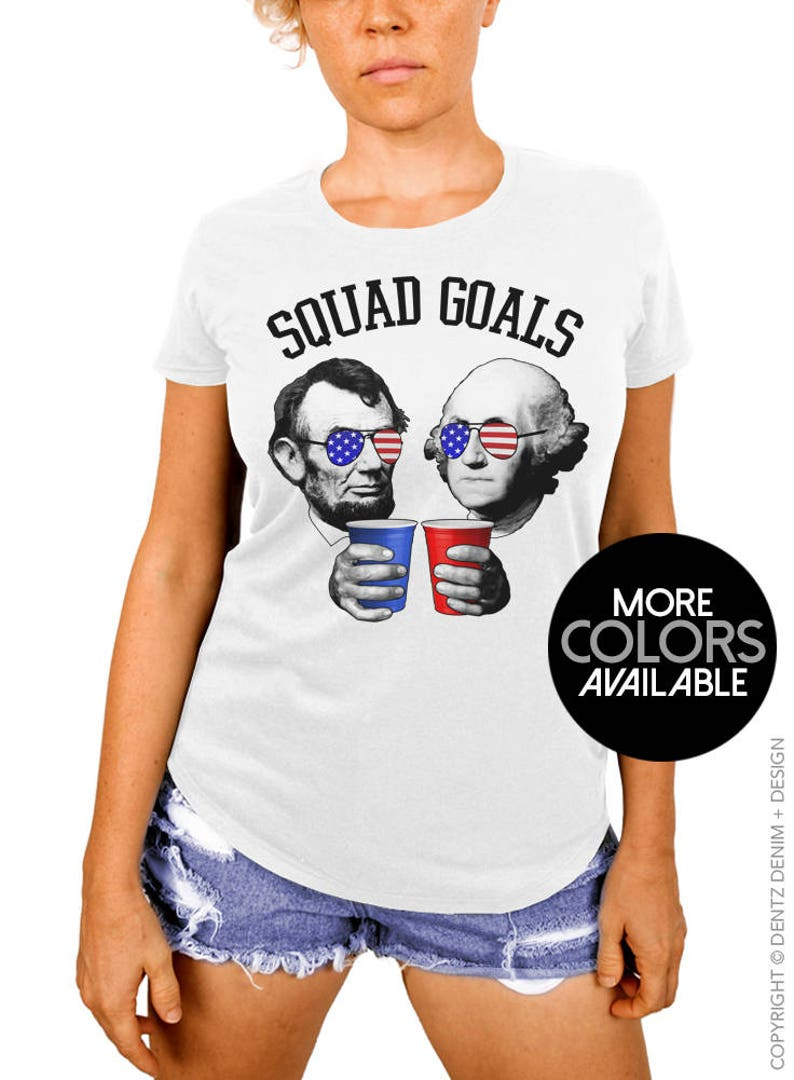 3e01f3e3ae75d 4th of July Women s Shirt Lincoln Washington Squad