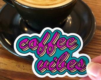 Cute Sticker. Vinyl Sticker. Trendy Sticker. Funny Sticker. Laptop Sticker. Coffee Sticker. Sticker Laptop. Good Vibes. Water bottle Sticker