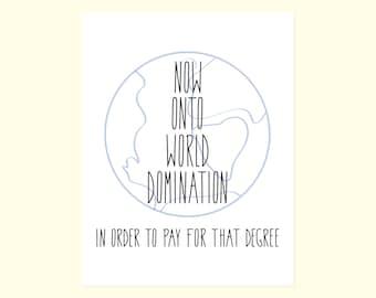 Funny Graduate Card. World Domination. Graduation Humor. Funny Grad Card. Funny Congratulations Card. College Graduation Card. Degree Humor
