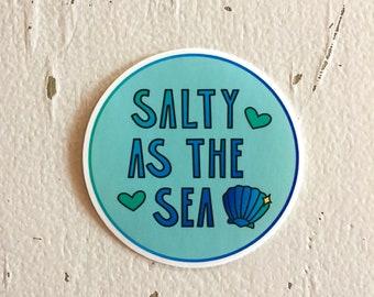 Funny Sticker. Vinyl Sticker. Dishwasher Safe. Waterproof. Trendy Sticker. Cute Sticker. Laptop Sticker. Salty As The Sea. Seashell Sticker.