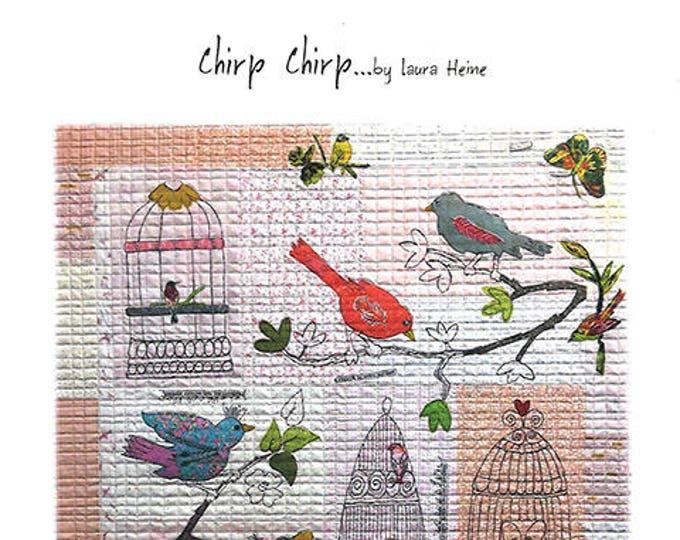 Fiberworks Laura Heine Collage CHIRP CHIRP Bird Aviary Quilt Pattern 42 x 47