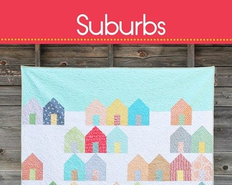 Cluck Cluck Sew Suburbs Little Houses Quilt Pattern Layer Cake Fat Quarter Friendly 3 sizes