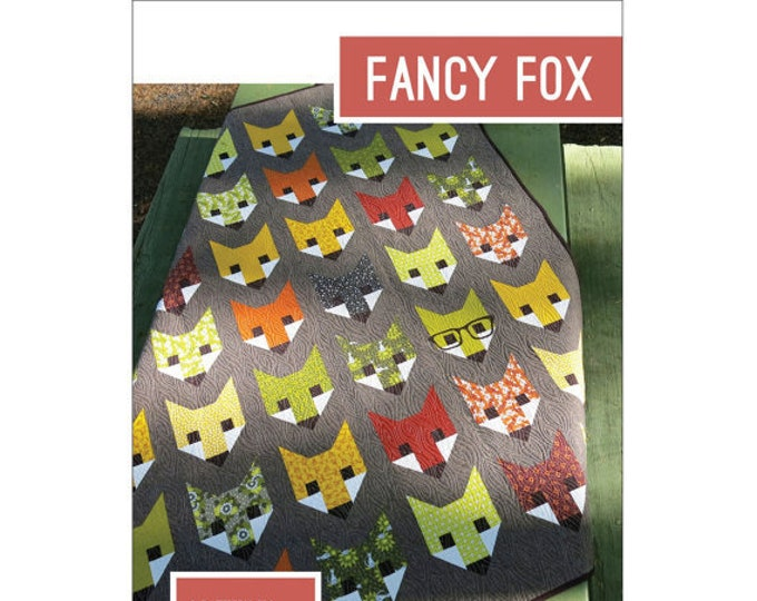 Fancy Fox Elizabeth Hartman Quilt Modern Pattern 3 Sizes