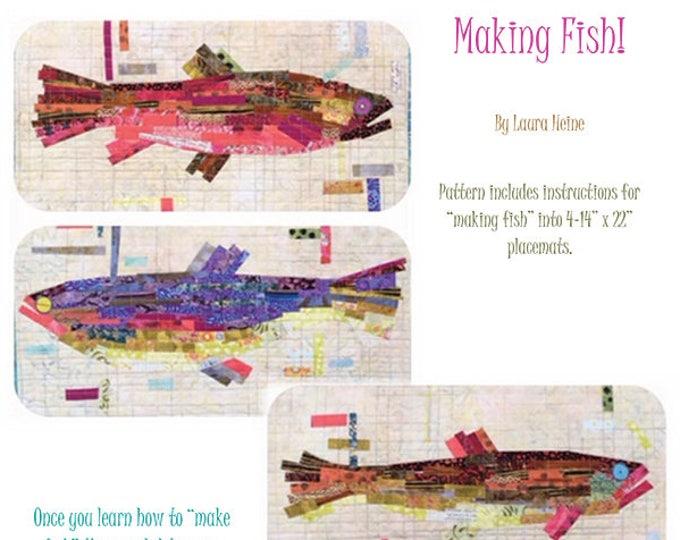 Fiberworks Laura Heine Collage MAKING FISH Salmon Trout Fish Pattern 14 x 22