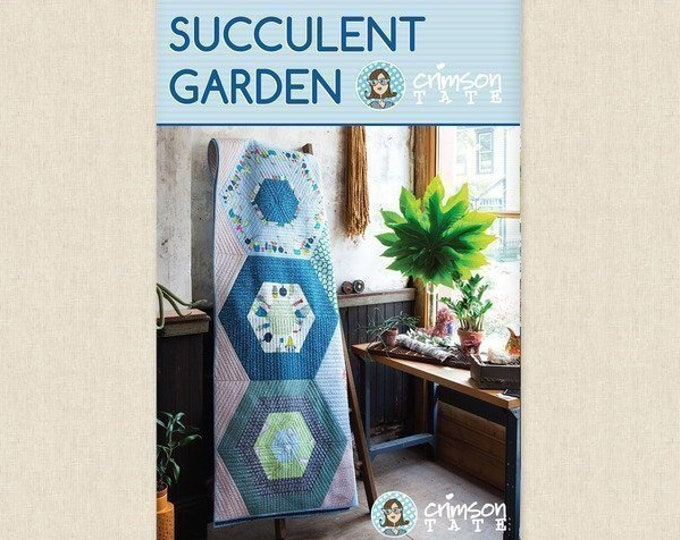 Crimson Tate Heather Givans Succulent Garden Quilt Pattern 4 Sizes