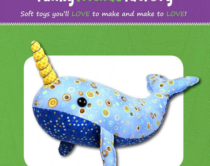 "Nate the NARWHAL 2632 Stuffed Toy Sewing Pattern 17""/43cm- Funky Friends Factory"