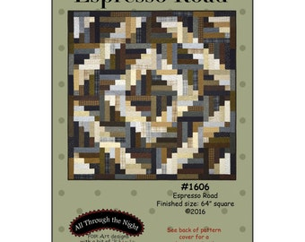 Espresso Road Flannel Quilt Pattern All Through the Night Bonnie Sullivan