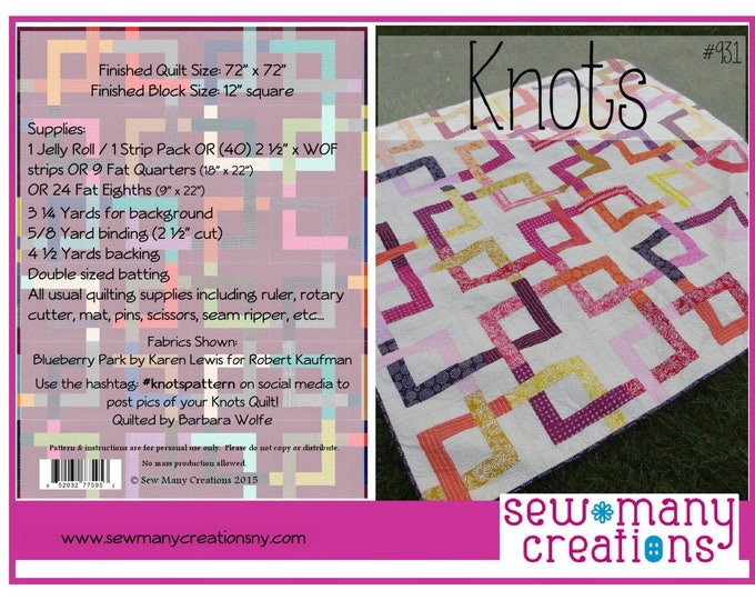KNOTS Sew Many Creations Quilt Modern Pattern 72 x 72 Inches