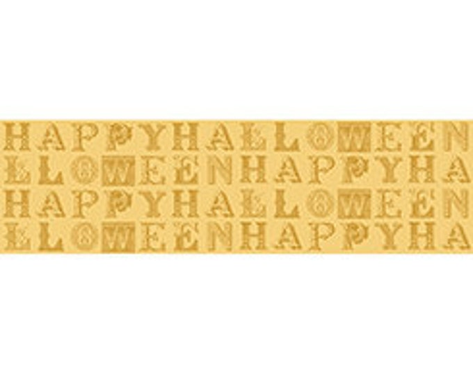 Quilting Treasures  1649 23858 Sew Scary  Happy Halloween Letters Gold  Cotton  Fabric BTY
