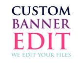 Custom Banner Edit - We e...