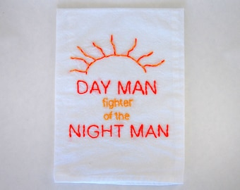 Day Man Kitchen Towel - Day Man Fighter of the Night man -  Master of Karate and Friendship -  Philadelphia
