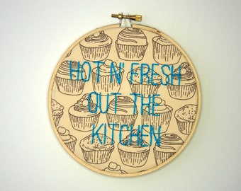 R Kelly Embroidery - Remix to Ignition - Hot N' Fresh out the kitchen  - Hoop Art - 5 inch