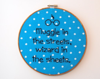 HP Hoop Art - Rowling - Puns on Puns - Lady in the streets but a freak in the sheets - 8 Inches