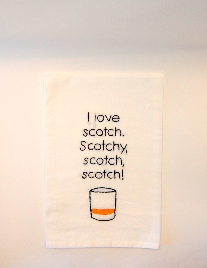 Flour Sack Towel  Scotchy Scotch Scotch  Embroidered Kitchen image 0