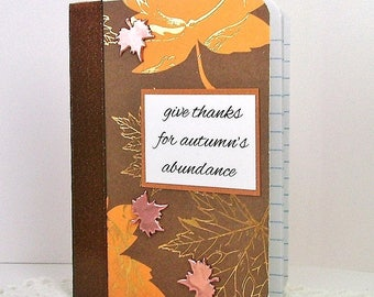 Autumn note book, Fall leaves notebook, Maple leaf, Mini notebook, Gold embossed paper, Brown rust gold tones, Gratitude thanks theme book