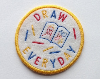 Draw Everyday Embroidered Patch - Iron On Badge Sew On, Gift for Artist
