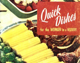 Vintage Cookbook 1950s - Quick Dishes for the Woman in a Hurry