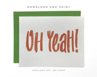 Printable Oh Yeah! Card, Congratulations Card