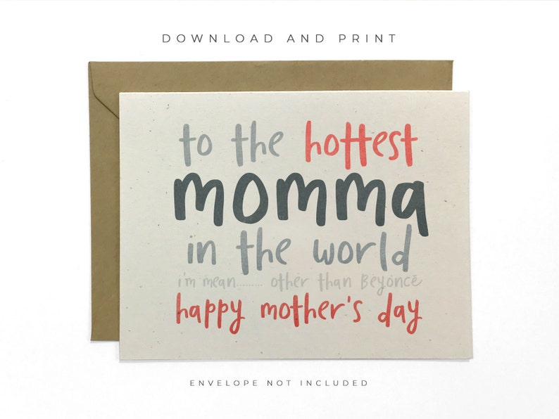 picture relating to Printable Funny Mothers Day Cards referred to as Clean Printable Humorous Moms Working day Card, Content Moms Working day Card, Warm Momma Card