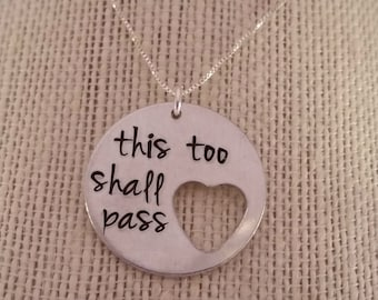 This Too Shall Pass heart necklace