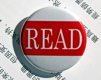 READ  - Pinback or Magnet Button or Badge Reel