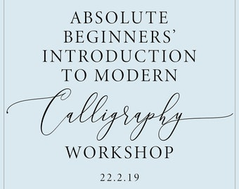 Absolute Beginners' Introduction to Modern Calligraphy in Manchester, calligraphy class, calligraphy lesson, beginner calligraphy