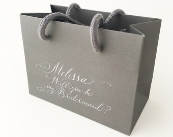 Will you be my bridesmaid gift bag / grey gift bag with name on / calligraphy gift bag / grey paper bag / grey gift packaging