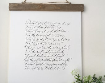 Do not stand at my grave and weep - high quality calligraphy print of a beautiful funeral reading