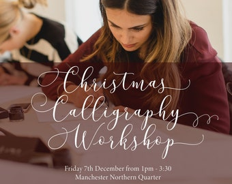 7TH DECEMBER 2018 Festive Christmas calligraphy workshop! Modern calligraphy class, beginners calligraphy