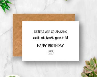 Sisters Are So Amazing Happy Birthday Card, Sister Birthday Card, Happy Birthday Sister Card, Sister Card, Amazing Sister, Sister Birthday
