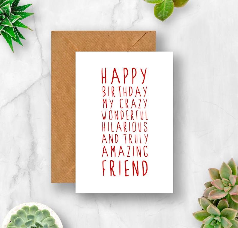 Sweet Description Happy Birthday Friend Card Card For Friend Amazing Friend Card Friend Birthday Card Cute Birthday Card Funny Birthday