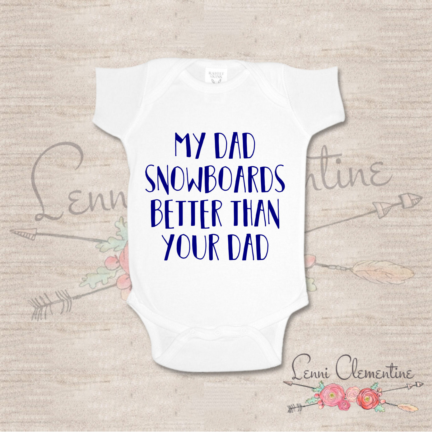 2bd4c2a7836e My Dad Snowboards Better Than Your Dad Bodysuit My Mom