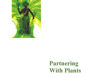 Partnering with Plants