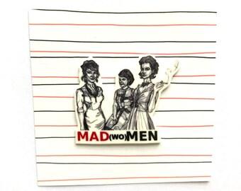 Mad (wo)Men Badge
